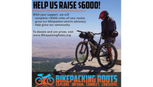 support Bikepacking Roots Fund Raiser